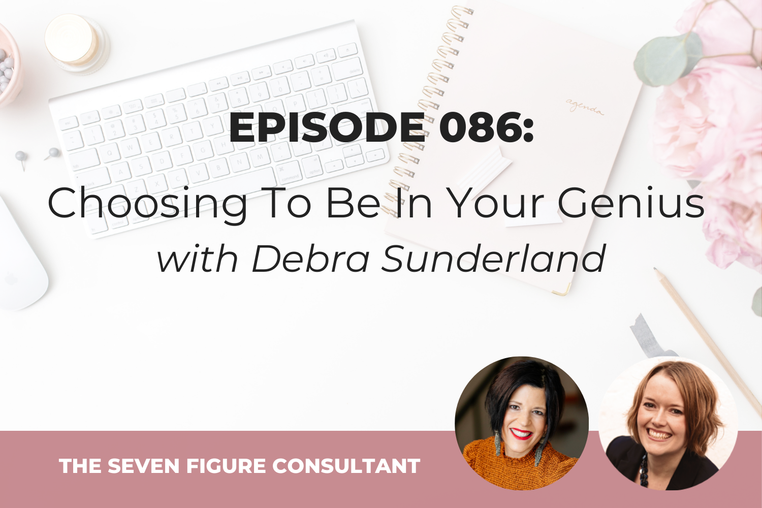 You are currently viewing Episode 086: Choosing To Be In Your Genius