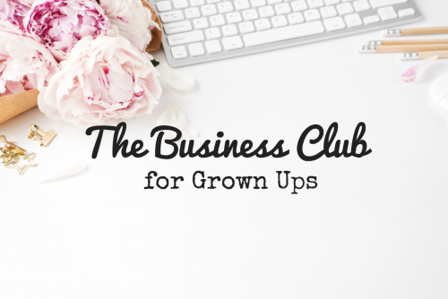 The Business Club for Grown Ups